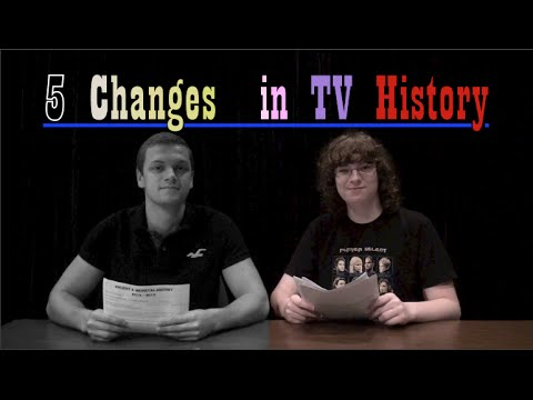 changes - Over the years TV has changed drastically whether it be by duration or content. Here are the 5 biggest changes. Grant, Savannah, and I made this video together in TV Studio class!