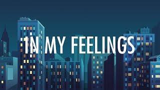 Drake – In My Feelings (Lyrics) 🎵