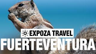 Fuerteventura Spain  city photos gallery : Fuerteventura (Spain) Vacation Travel Video Guide