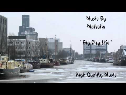 Mattafix - Big City Life (HQ)