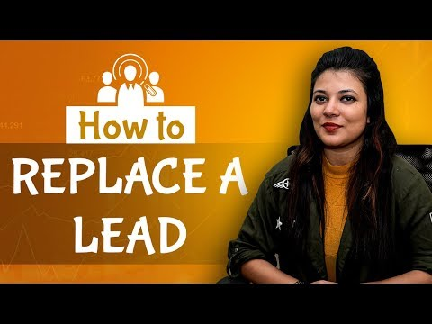 How To Replace A Lead | LeadMarket IndianMoney.com