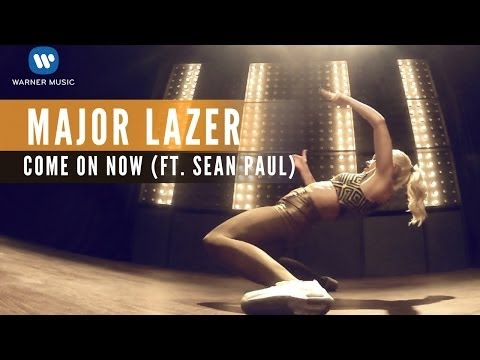 Major Lazer feat. Sean Paul - Come on now