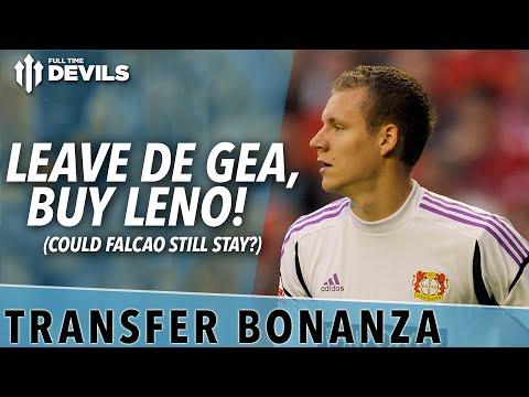 Leave De Gea, buy Leno! | Transfer Bonanza Part 2 | Manchester United