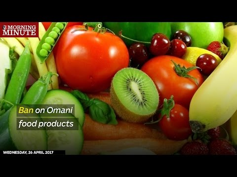 Ban on Omani food products