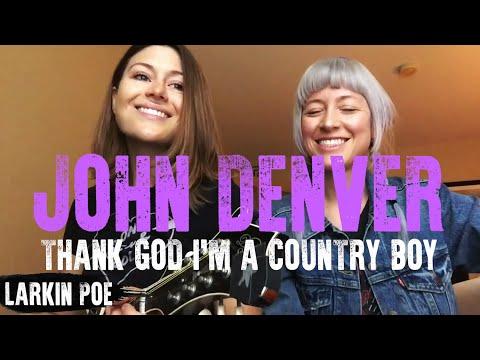 Video Larkin Poe | John Denver Cover (