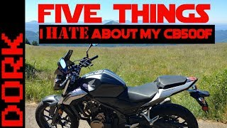 4. Honda CB500F Review: 5 Things I Hate About My CB500F
