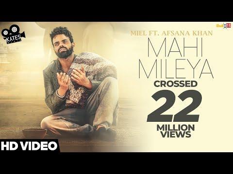 Video MAHI MILEYA - Miel Ft. Afsana Khan (Full Song) Latest Songs 2018 | Kytes Media download in MP3, 3GP, MP4, WEBM, AVI, FLV January 2017