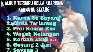 ALBUM NELLA KHARISMA   Terbaru 2018