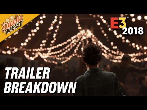 My The Last of Us Part II – E3 2018 Trailer Breakdown