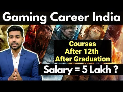 Career in Gaming Sector | Salary | Jobs | Courses | Complete Details in 2018 | EA Games