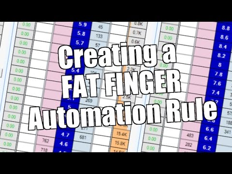 Creating A 'Fat Finger' Automation Rule