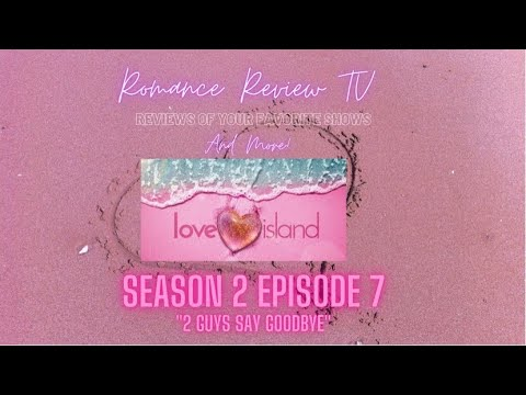 Love Island USA Vegas | Season 2 Episode 7 | Recap and Review