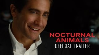 Nonton NOCTURNAL ANIMALS - Official Trailer [HD] - In Select Theaters November 18 Film Subtitle Indonesia Streaming Movie Download