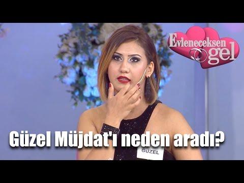 Video Evleneceksen Gel - Güzel Müjdat'ı Neden Aradı download in MP3, 3GP, MP4, WEBM, AVI, FLV January 2017