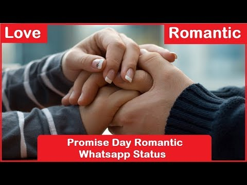 Romantic quotes - Happy Promise Day - Valentines Day Special 2019  Romantic Whatsapp status