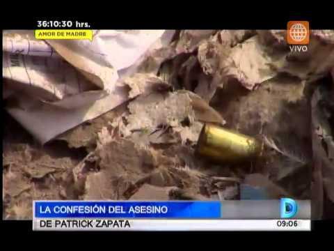 La confesión del asesino de Patrick Zapata