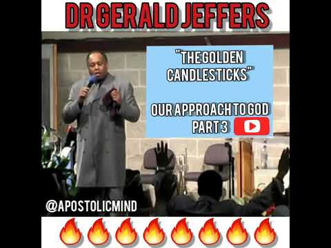 Dr Gerald Jeffers | Our Approach to God Series | Part 3- The Golden Candlesticks | 2002 Lost Tapes