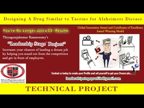Leadership Stage Project -Designing A Drug Similar to Tacrine for Alzheimers Disease