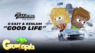 download lagu download musik download mp3 Growtopia Music   G-Eazy, Kehlani - Good Life from The Fate of the Furious