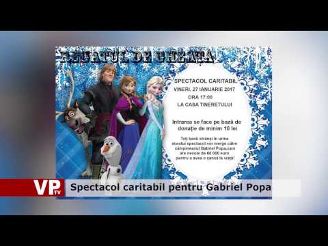 Spectacol caritabil pentru Gabriel Popa
