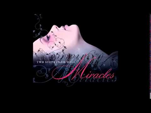 steps - Buy this album on iTunes: iTunes: http://tiny.cc/TSFH-Miracles Follow Thomas on Facebook: http://fbl.me/TJB Follow Two Steps From Hell on Facebook: http://fbl.me/TSFH Composed by Thomas Bergersen....