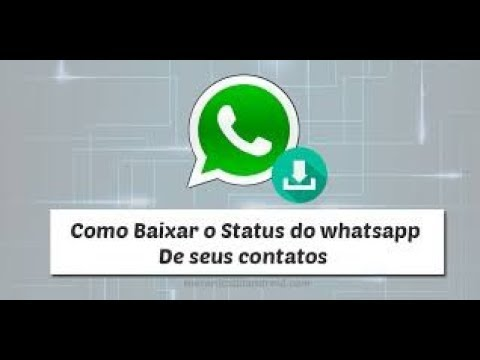 Baixar whatsapp - Como baixar videos e imagens do status do whatsapp de seus contactos