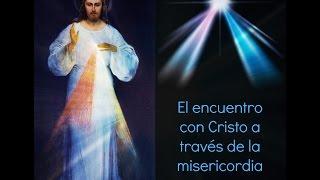 :: El encuentro con Cristo a través dela misericordia ::