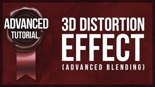 Advanced Photoshop Tutorial #18 - 3D Distortion Effect (Advanced Blending)