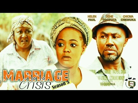 Marriage Crisis Season 5  -  2016 Latest Nollywood Movie