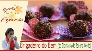 Brigadeiro do Bem (com Biomassa de Banana Verde)