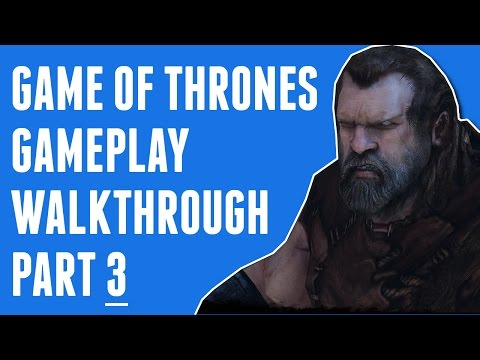 Game of Thrones Gameplay Walkthrough Part 3 - Icemark