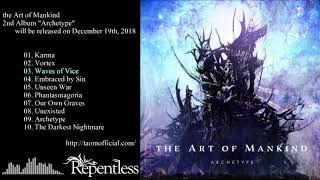 "the Art of Mankind ""Archetype"" Album Teaser Part 1"