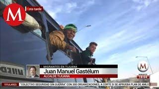 Ya no queremos migrantes en Tijuana: alcalde