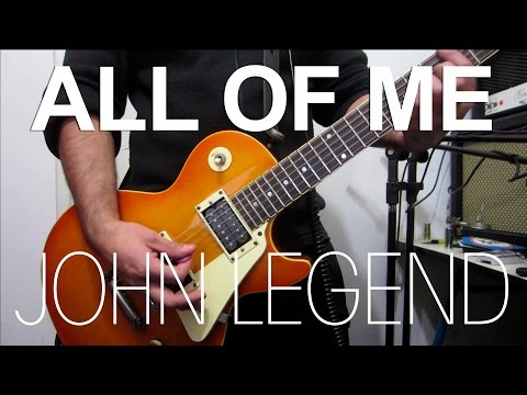 All of me – John Legend | electric guitar cover (instrumental)