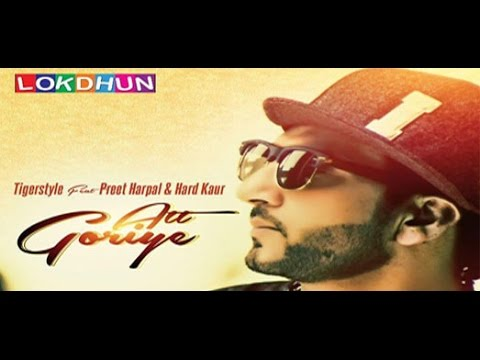 "Preet Harpal ""Att Goriye"" song with lyrics video"