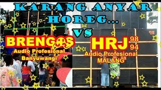 BRENGOS Audio Banyuwangi VS HRJ Audio Malang