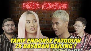 Video [MEJA GUNJING] - TARIF ENDORSE PATGOUW 7x BAYARAN BAILING? MP3, 3GP, MP4, WEBM, AVI, FLV November 2018