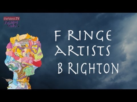 BRIGHTON FRINGE 2013 – EPISODE 1