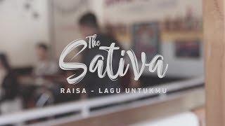 Raisa - Lagu Untukmu Cover (The Sativa)