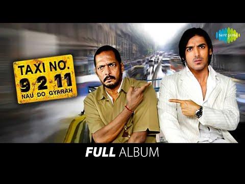Taxi No  9211 | Full Album | John Abraham | Nana Patekar | Ek Nazar Mein Bhi | Aazmale Aazmale