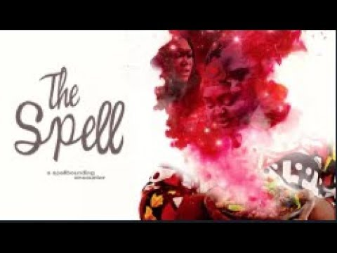 THE SPELL  - [Part 1] Latest 2018 Nigerian Nollywood Drama Movie