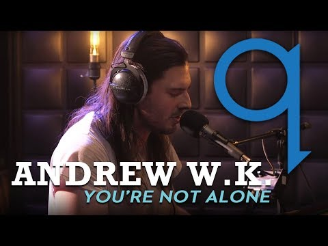 Andrew W.K. - You're Not Alone (LIVE)