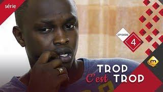 Video TROP C'EST TROP - Saison 1 - Episode 4 MP3, 3GP, MP4, WEBM, AVI, FLV November 2017