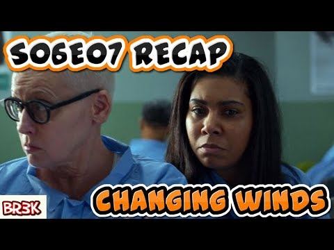 "OITNB S06E07 - ""CHANGING WINDS"" 