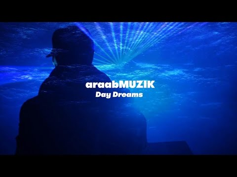 araabMUZIK---Day-Dreams