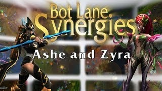 League of Legends Bot Lane Synergy - Ashe and Zyra