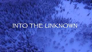 Video Into the Unknown (From