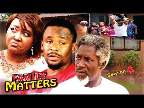 Family Matters Season 4  -   Latest 2016 Nigerian Nollywood Movie