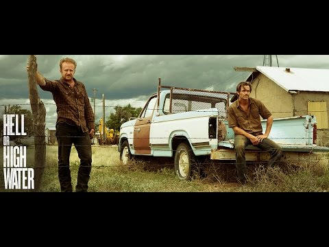 HELL OR HIGH WATER - Official Trailer HD