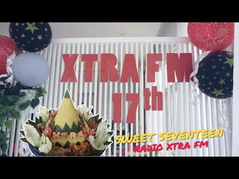 ULANG TAHUN RADIO XTRAFM KE-17 thn